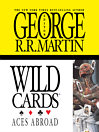 Wild Cards IV:  Aces Abroad (eBook)